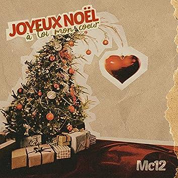 Joyeux Noël à toi mon coeur