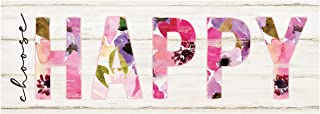 P. Graham Dunn Choose Happy Floral 10 x 3.5 Inch Pine Wood Slat Easelback Tabletop Sign