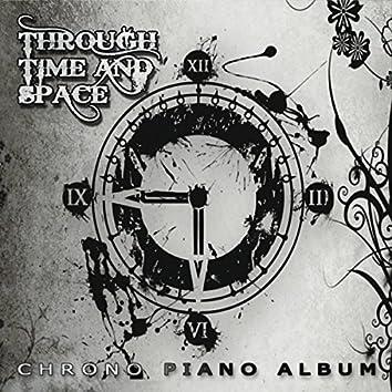 Through Time and Space: Chrono Piano Album