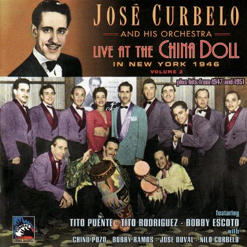José Curbelo and His Orchestra, Tito Puente, Chino Pozo