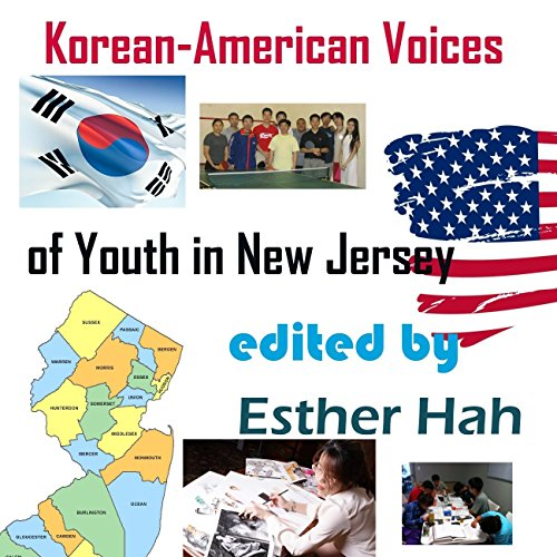 Korean-American Voices of Youth in New Jersey audiobook cover art