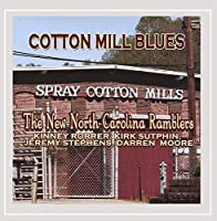 Cotton Mill Blues