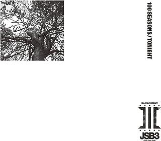 【Amazon.co.jp限定】100 SEASONS / TONIGHT (CD+DVD)(メガジャケ付き)