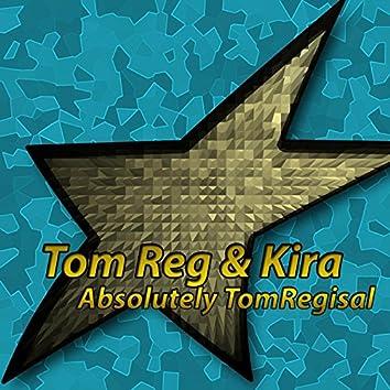 Absolutely TomRegisal