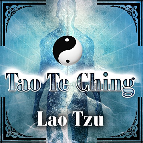 Tao Te Ching                   By:                                                                                                                                 Lao Tzu                               Narrated by:                                                                                                                                 Arthur Grey                      Length: 1 hr and 23 mins     Not rated yet     Overall 0.0