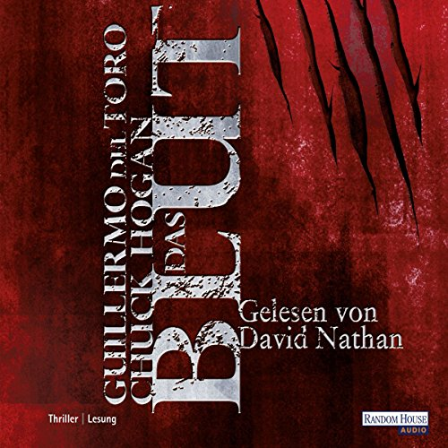 Das Blut                   By:                                                                                                                                 Guillermo del Toro,                                                                                        Chuck Hogan                               Narrated by:                                                                                                                                 David Nathan                      Length: 7 hrs and 22 mins     Not rated yet     Overall 0.0
