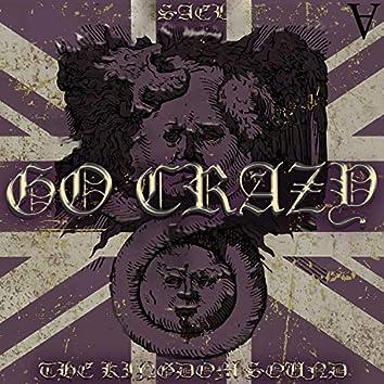 Go Crazy (feat. The Kingdom Sound)