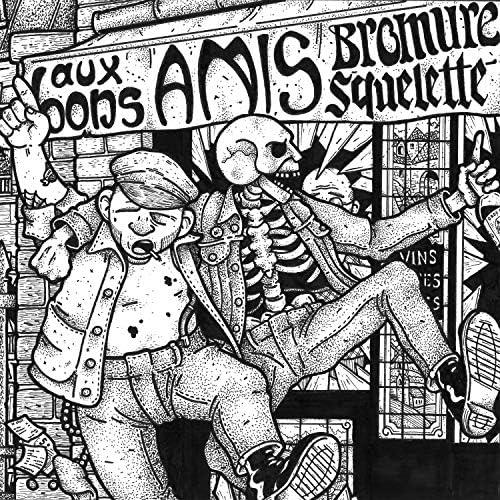 Bromure & Squelette
