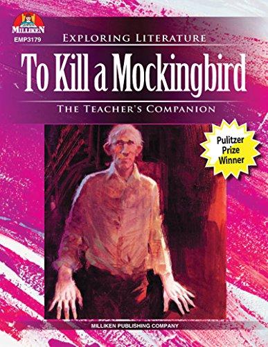 To Kill A Mockingbird: The Teacher's Companion (Exploring Literature Series) (English Edition)