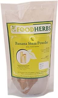 Foodherbs Banana Stem Powder (200 Gm/0.44 Lbs) Helps with Kidney Stones, 100% Natural Herbal Powder