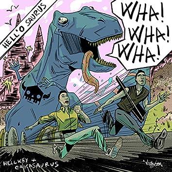 Hell'o Saurus (feat. Cakasaurus)