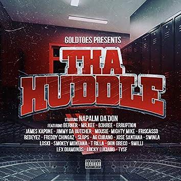 Goldtoes Presents: Tha Huddle