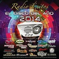 Radio Exitos: El Disco Del Ano 2014