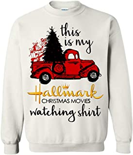 This is My Hallmark Christmas Movies Watching Shirt - Red Truck Tree Sweatshirt