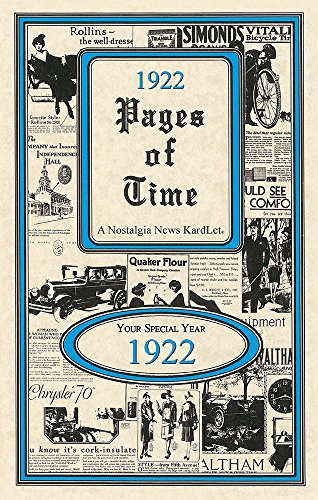 1922 PAGES OF TIME CELEBRATION KARDLET: Birthdays, Anniversaries, Reunions, Homecomings, Client & Corporate Gifts