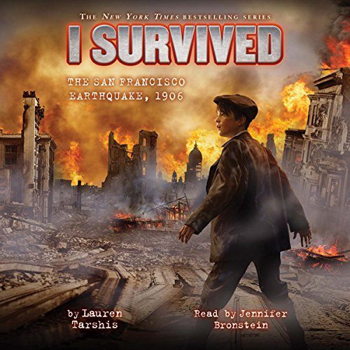 I Survived the San Francisco Earthquake, 1906 audiobook cover art