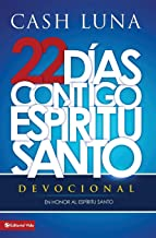 22 días contigo, Espíritu Santo: Devocional (Spanish Edition)