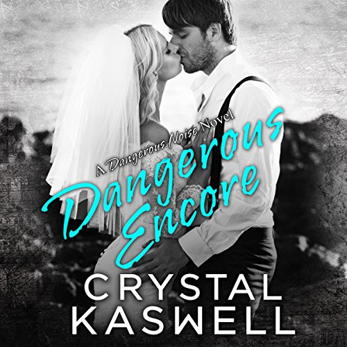 Dangerous Encore audiobook cover art
