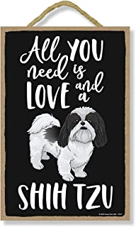 Honey Dew Gifts All You Need is Love and a Shih Tzu Wooden Home Decor for Dog Pet Lovers, Hanging Decorative Wall Sign, 7 ...
