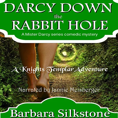 Darcy Down the Rabbit Hole: A Knights Templar Adventure audiobook cover art