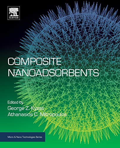 Composite Nanoadsorbents (Micro and Nano Technologies)