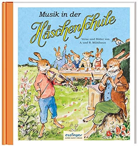 Musik in der Häschenschule (6) (Die Häschenschule, Band 6)