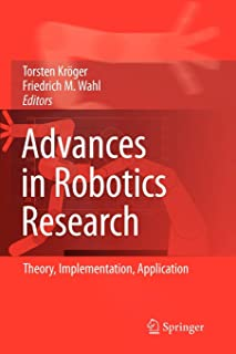 Advances in Robotics Research: Theory, Implementation, Application