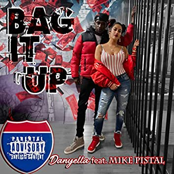 Bag It Up (feat. Mike Pistal)