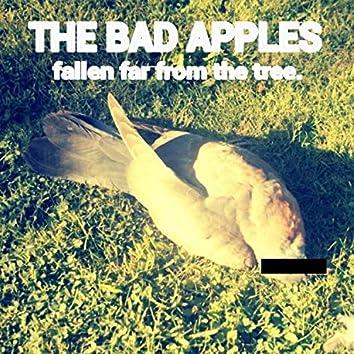 Fallen Far from the Tree