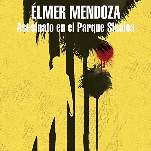Asesinato en el parque Sinaloa [Murder in the Sinaloa Park] audiobook cover art
