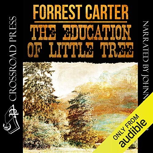 The Education of Little Tree                   By:                                                                                                                                 Forrest Carter                               Narrated by:                                                                                                                                 Johnny Heller                      Length: 6 hrs and 21 mins     298 ratings     Overall 4.6