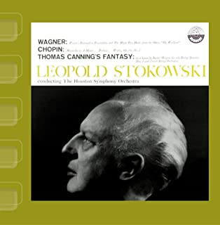 Wagner: Magic Fire Music & Wotan's Farewell / Chopin: Mazurkas, Op.  17, 28 & 64 / Canning: Fantasy On A Hymn Tune by Justin Morgan