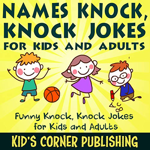 Names Knock, Knock Jokes for Kids and Adults audiobook cover art