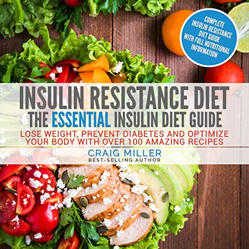 Insulin Resistance Diet: The Essential Insulin Diet Guide audiobook cover art