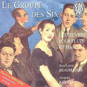 Le groupe des six: Œuvres pour flûte et piano