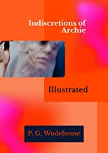 Indiscretions of Archie Illustrated
