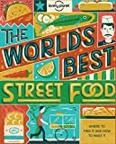 World's Best Street Food (Lonely Planet)