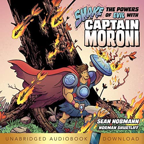 Shake the Powers of Evil with Captain Moroni Titelbild