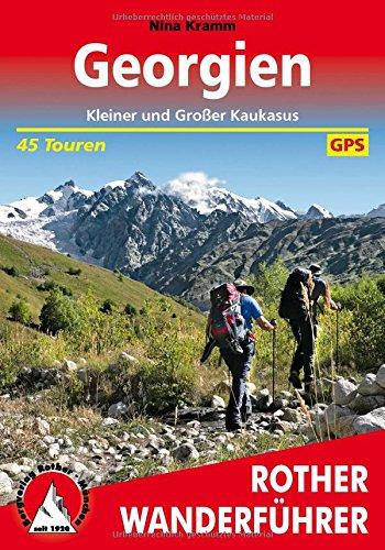 Georgien: Kleiner und Großer Kaukasus. 45 Touren. Mit GPS-Tracks