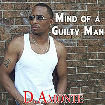 MInd of a Guilty Man