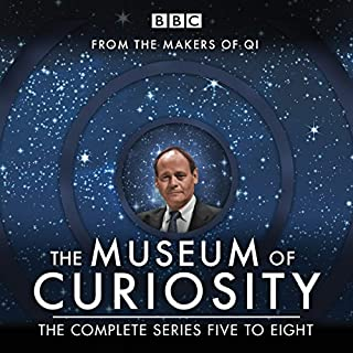 The Museum of Curiosity: Series 5-8     The BBC Radio 4 Comedy Series              By:                                                                                                                                 John Lloyd                               Narrated by:                                                                                                                                 Dan Schreiber,                                                                                        John Lloyd,                                                                                        Richard Turner                      Length: 11 hrs and 9 mins     109 ratings     Overall 4.7