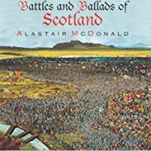 Battles and Ballads of Scotland