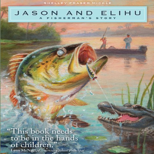 Jason and Elihu: A Fisherman's Story cover art