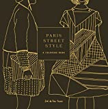 Paris Street Style: A Coloring Book (Street Style Coloring Books)
