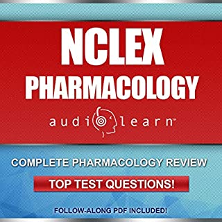 NCLEX Pharmacology AudioLearn - Complete review for the pharmacology portion of the National Council Licensure Examination (NCLEX) audiobook cover art