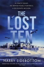 The Lost Ten: A fast-paced thriller with the hard-edged appeal of Bravo Two Zero