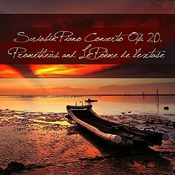Scriabin Piano Concerto Op. 20, Prometheus and Le Poème de l'extase