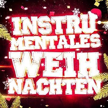 Instrumentales Weihnachten! (35 instrumentale Versionen der schönsten Weihnachtslieder)