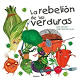 La rebeli#n de las verduras (Lumen ilustrados)