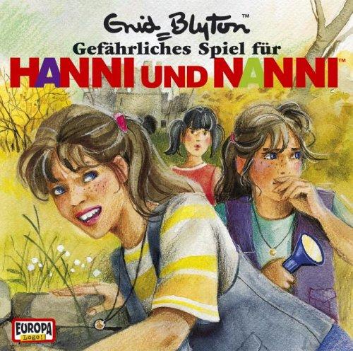 Hanni und Nanni - CD / Gefährliches Spiel für Hanni und Nanni (Hörspiele von EUROPA)
